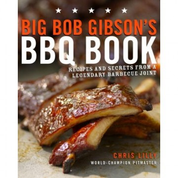 Big Bob Gibson's BBQ Book – Memorial Day Menu
