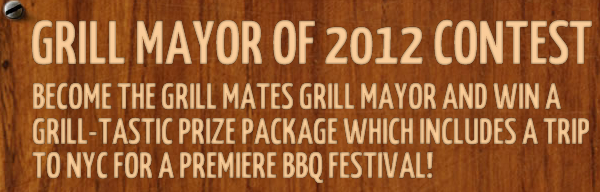 Grill Mayor 2012 Contest